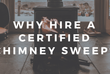 Why to Hire a CSIA Certified Chimney Sweep to Inspect Your Stove