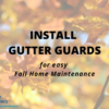 Gutter Guards for Easy Fall Home Maintenance